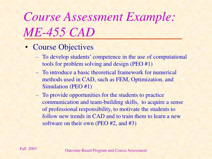 Course Assessment Example: ME-455 CAD