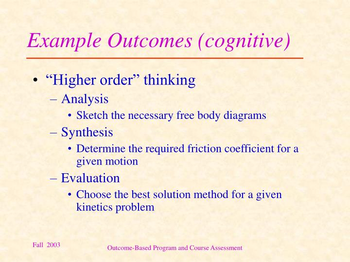Example Outcomes (cognitive)