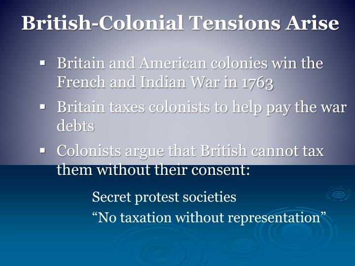 British-Colonial Tensions Arise