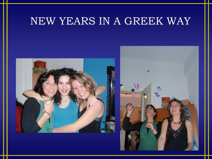 NEW YEARS IN A GREEK WAY