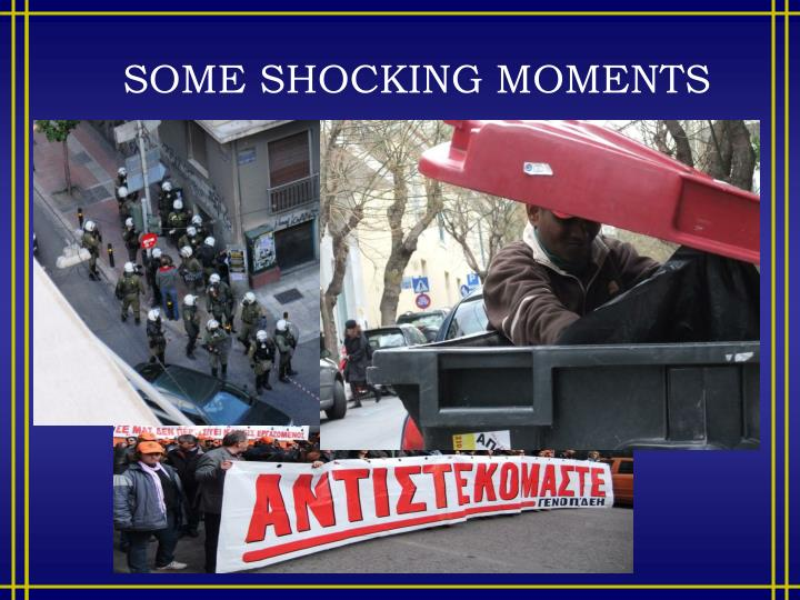SOME SHOCKING MOMENTS