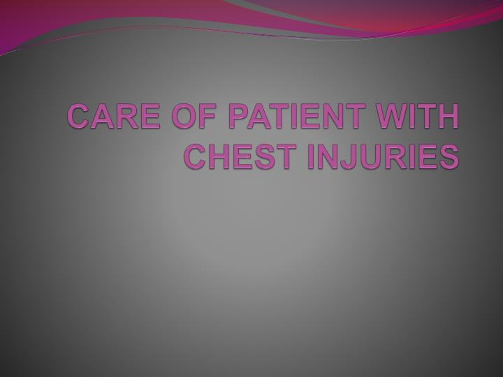 care of patient with chest injuries n.