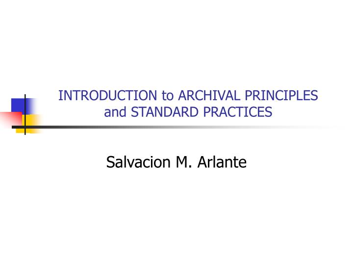 introduction to archival principles and standard practices n.