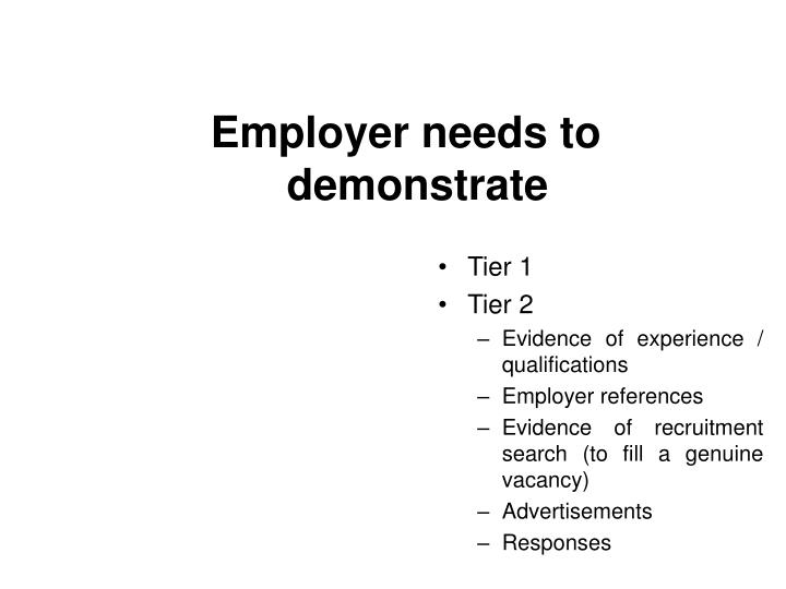Employer needs to demonstrate