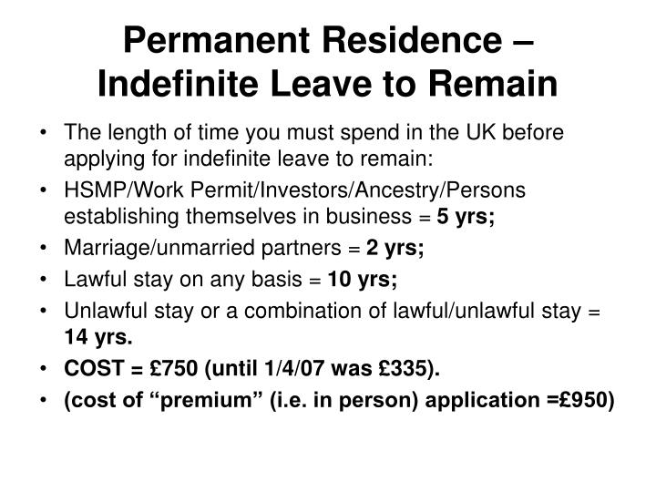Permanent Residence – Indefinite Leave to Remain