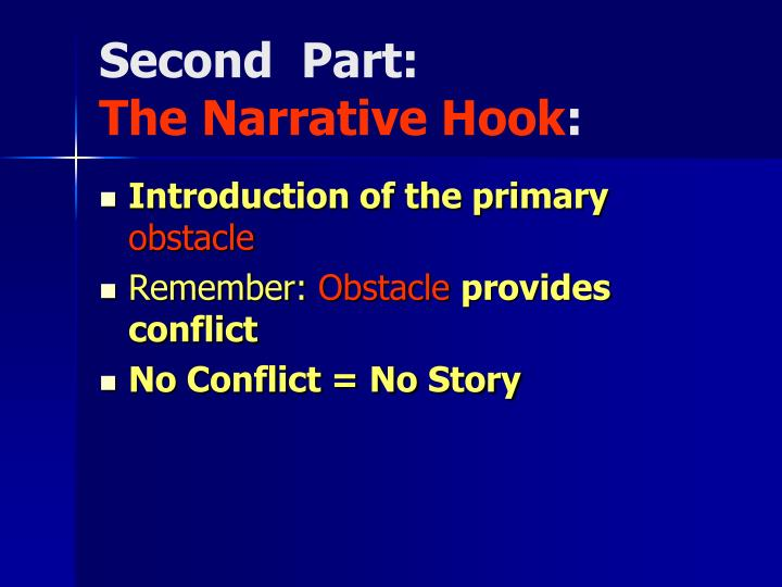 Second part the narrative hook