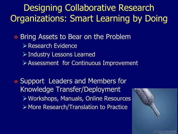 Designing Collaborative Research Organizations: Smart Learning by Doing