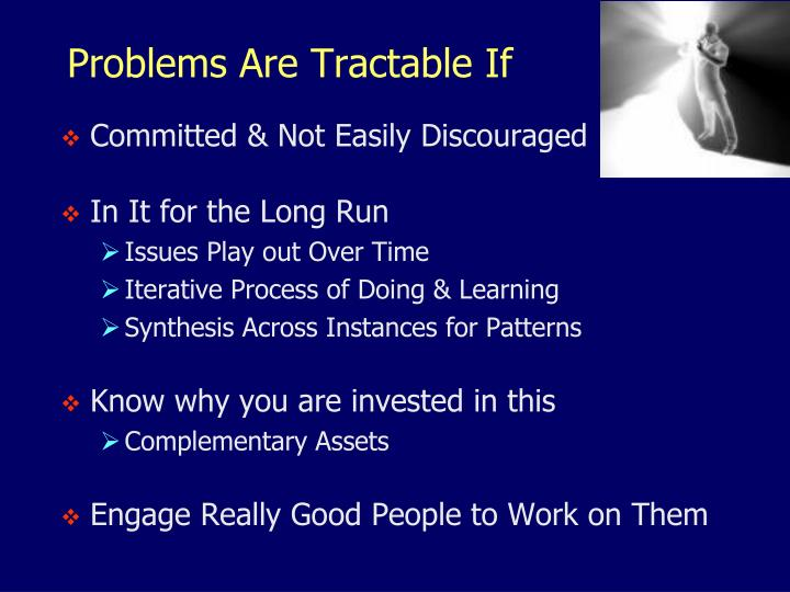 Problems Are Tractable If
