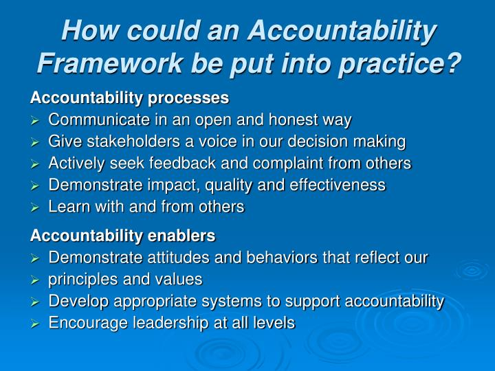 How could an Accountability Framework be put into practice?