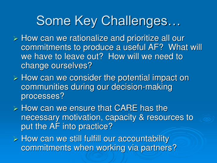 Some Key Challenges…