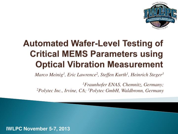 PPT - Automated Wafer-Level Testing of Critical MEMS