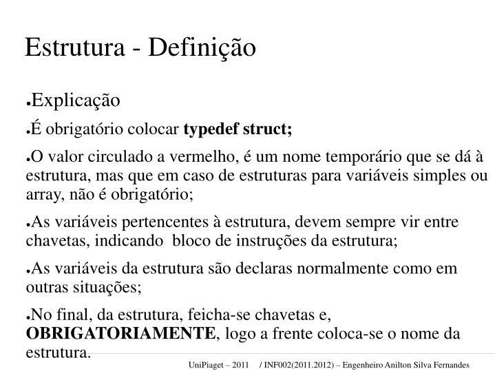 Estrutura - Definição
