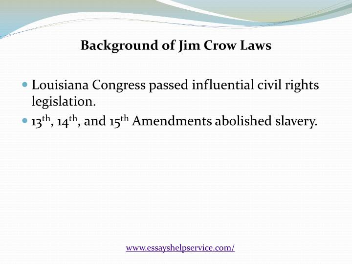 Background of Jim Crow Laws
