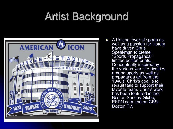 Artist background