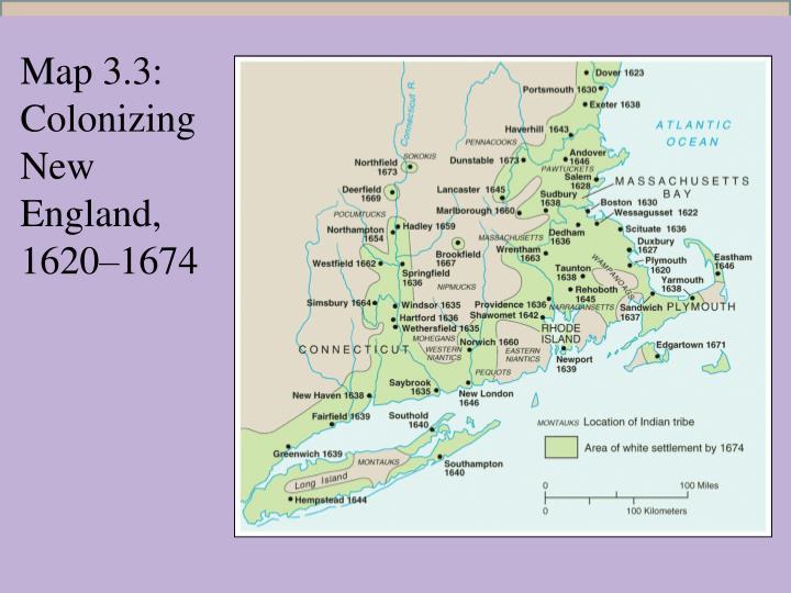 Map 3.3: Colonizing New England, 1620–1674