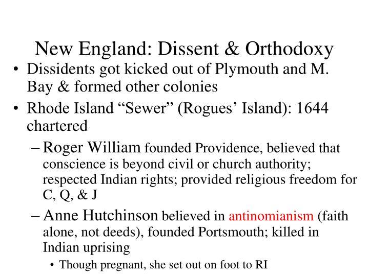 New England: Dissent & Orthodoxy