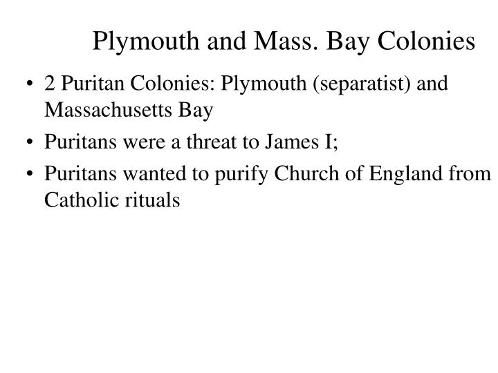 Plymouth and Mass. Bay Colonies