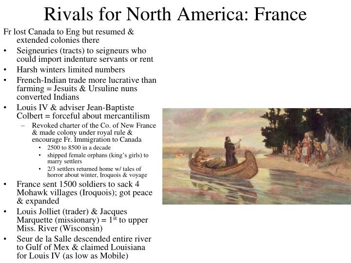 Rivals for North America: France