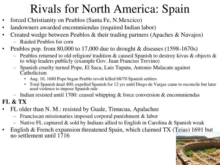 Rivals for North America: Spain