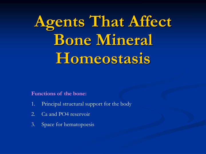 agents that affect bone mineral homeostasis n.
