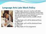 language arts late work policy