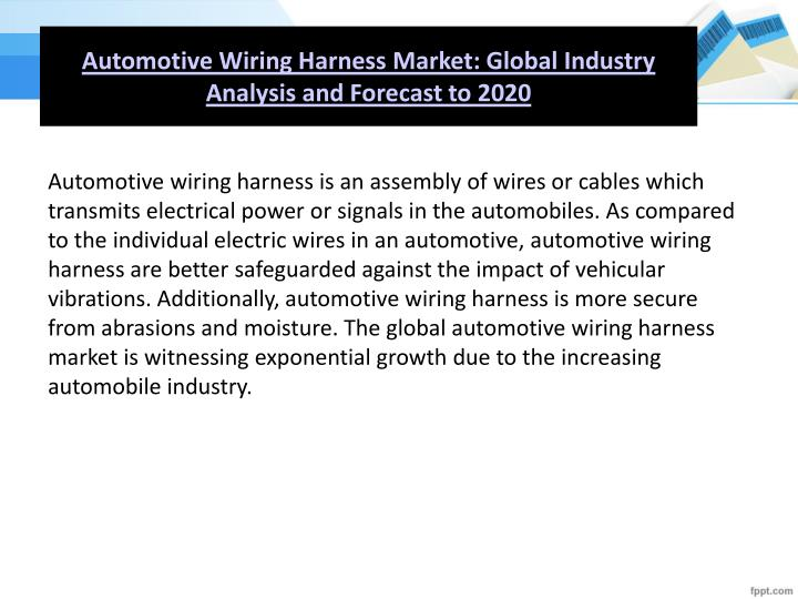 Outstanding Ppt Global Automotive Wiring Harness Market Analysis To 2020 Wiring Cloud Hisonuggs Outletorg
