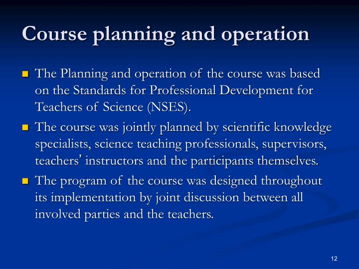Course planning and operation