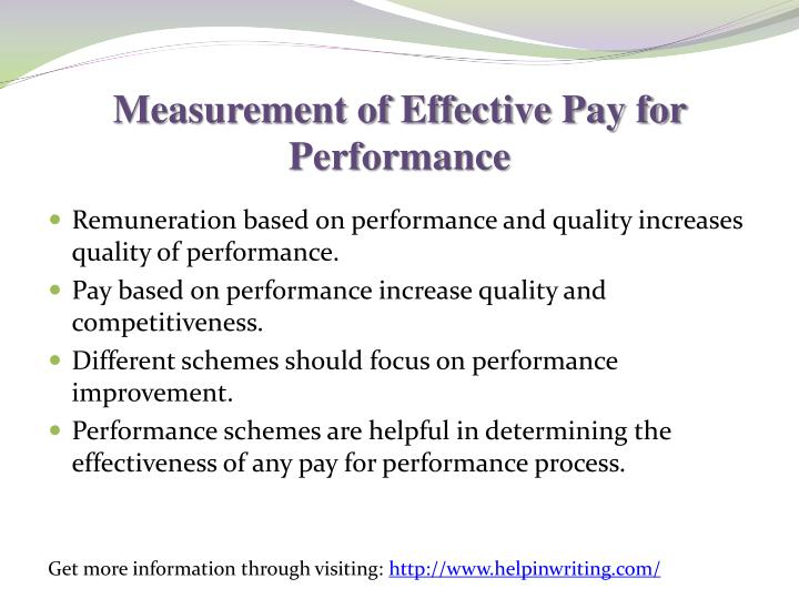 Measurement of Effective Pay for Performance
