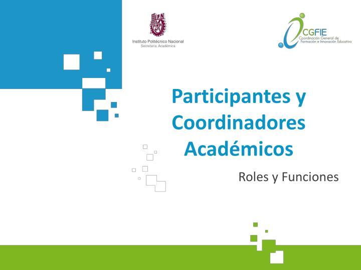 Participantes y Coordinadores Académicos