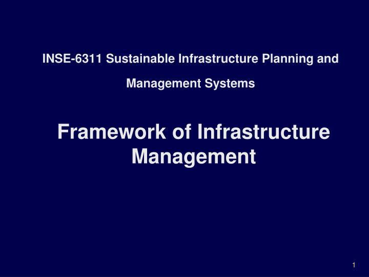 inse 6311 sustainable infrastructure planning and management systems n.