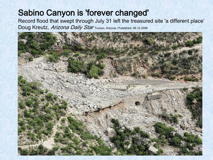 Sabino Canyon is 'forever changed'