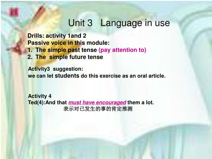 Unit 3   Language in use