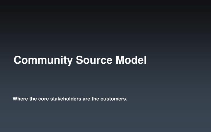 Community Source Model