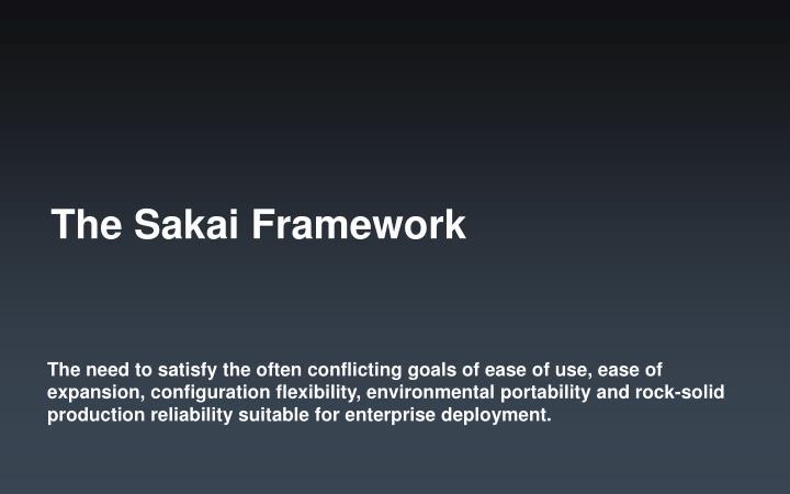 The Sakai Framework
