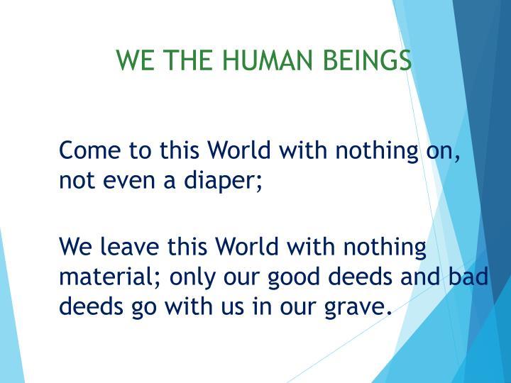WE THE HUMAN