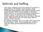 referrals and staffing