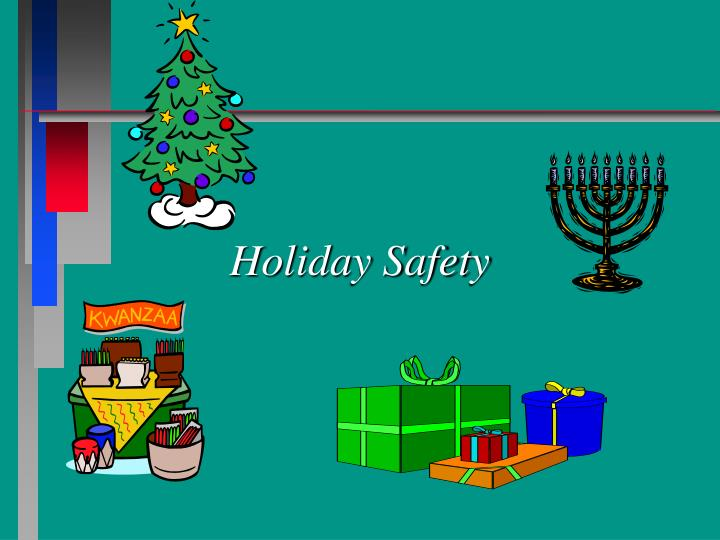 holiday safety n.
