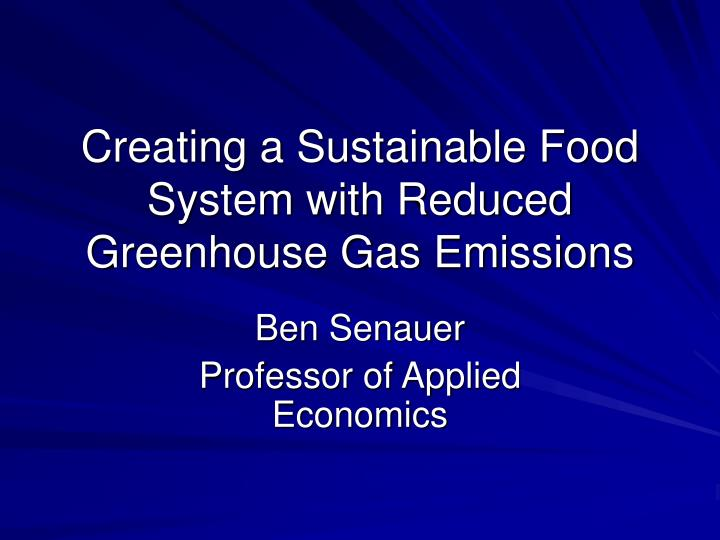 creating a sustainable food system with reduced greenhouse gas emissions n.