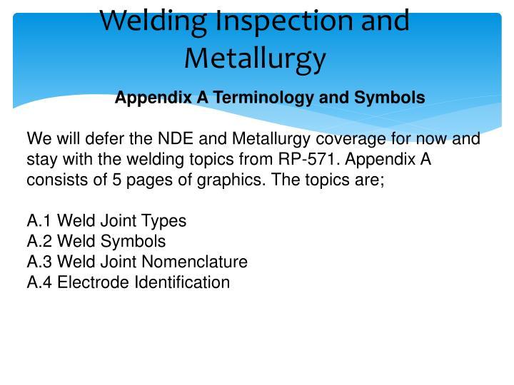 Welding inspection and metallurgy