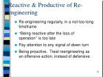 reactive productive of re engineering