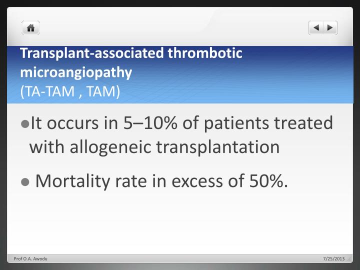 Transplant-associated thrombotic
