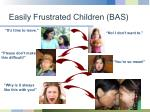 easily frustrated children bas