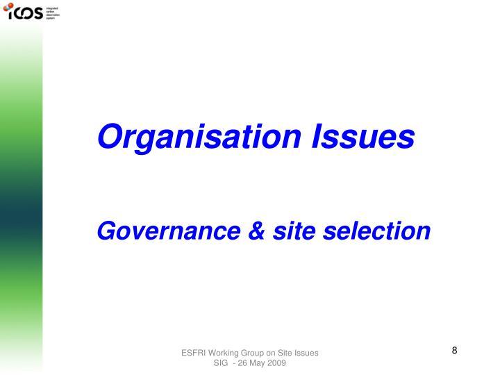 Organisation Issues