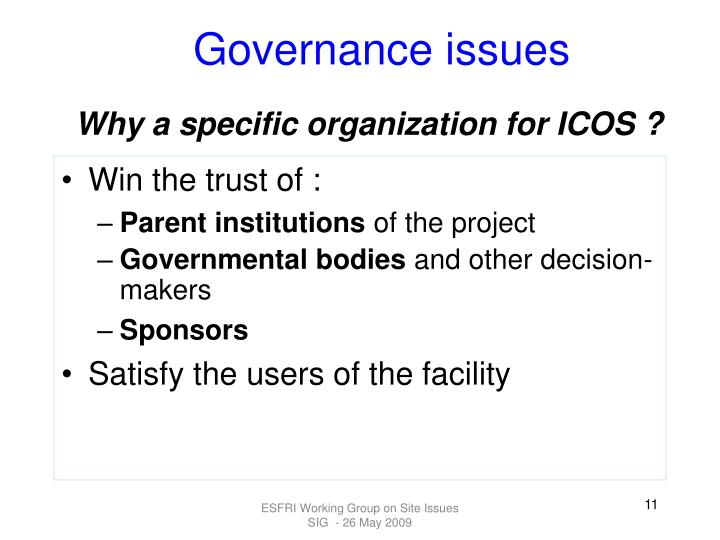 Why a specific organization for ICOS ?
