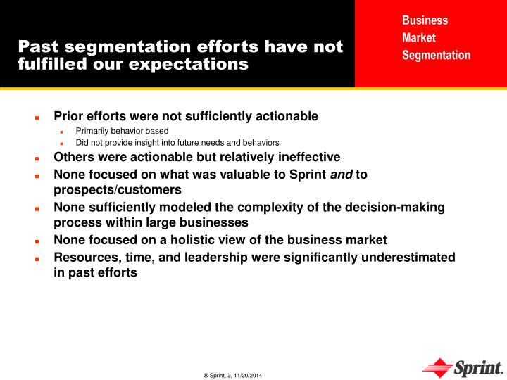 Past segmentation efforts have not fulfilled our expectations