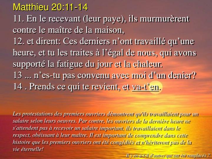 Matthieu 20:11-14