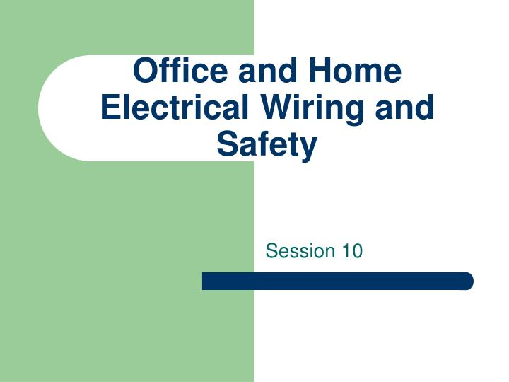 basic wiring ppt ppt - office and home electrical wiring and safety ... basic wiring diagram for car