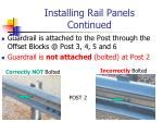 installing rail panels continued