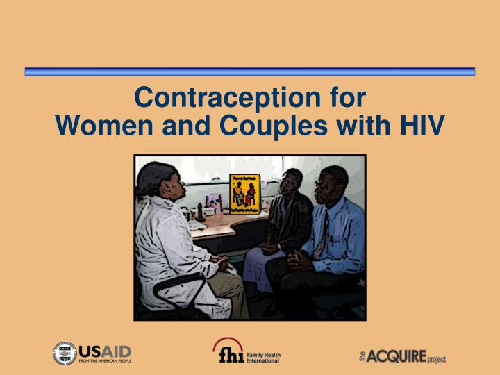 contraception for women and couples with hiv n.