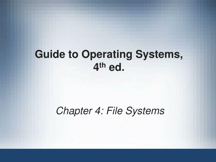 guide to operating systems 4 th ed n.